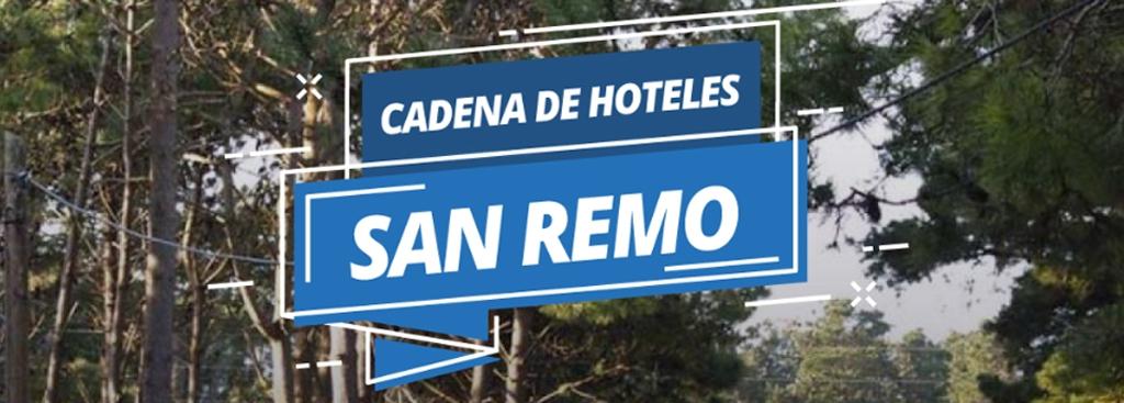 ¡HOSPEDATE EN LA CADENA DE HOTELES SAN REMO!