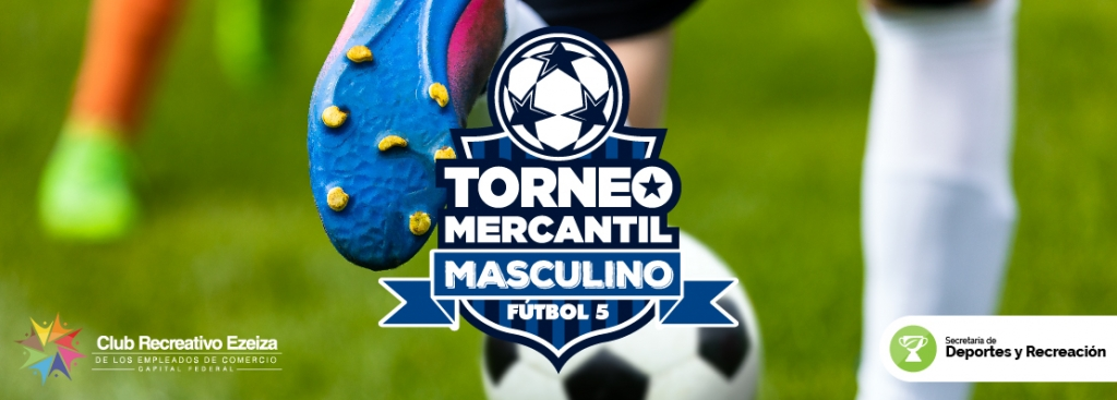 ¡Inscribite al Torneo Mercantil Masculino de Fútbol 5!