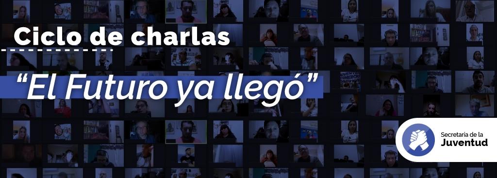 """Cierre del primer ciclo de charlas """"El Futuro ya llegó"""""""