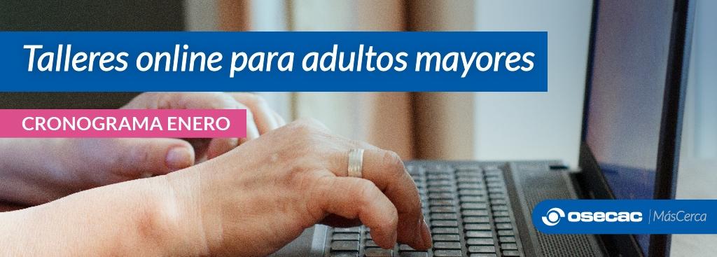 Talleres de acompañamiento online para adultos mayores - Edición Verano