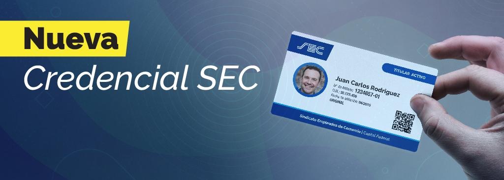 Nueva credencial SEC ¡Solicitá un turno para obtenerla!
