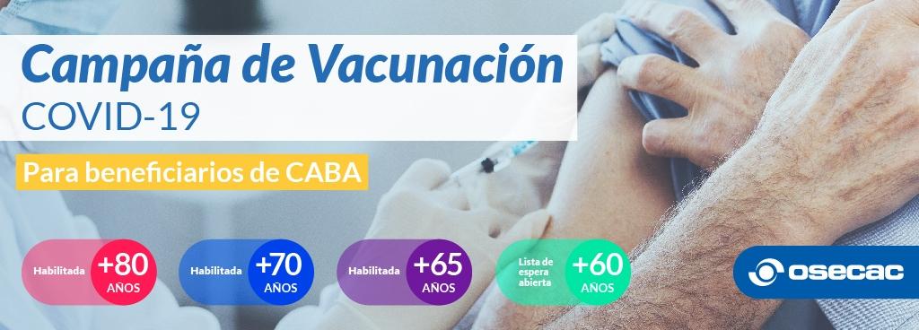 OSECAC INICIÓ LA CAMPAÑA DE VACUNACIÓN COVID-19 PARA MAYORES DE 65 AÑOS